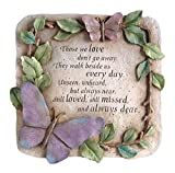 "Evergreen Garden Those We Love Don't Go Away Polystone Memorial Stepping Stone – 10""W x 1""D x 10""H"