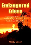Endangered Edens: Exploring the Arctic National
