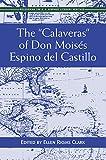 "The ""Calaveras"" of Don Moisés del Castillo (Recovering the U.S. Hispanic Literary Heritage) (English Edition)"