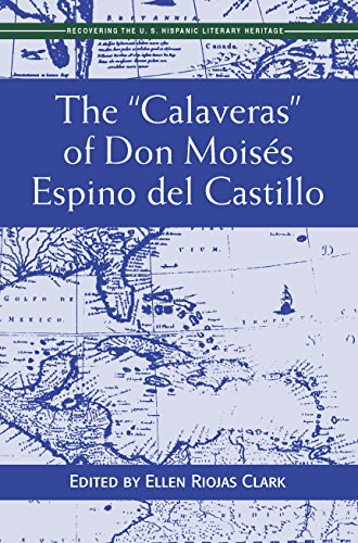 "The ""Calaveras"" of Don Moisés del Castillo (Recovering the U.S. Hispanic Literary Heritage) (English Edition)"