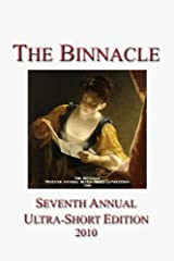 The Binnacle: Seventh Annual Ultra-Short Edition (Ultra-Short Competition Book 7) Kindle Edition