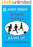 Jug Valley Mysteries HANDS UP! (Jug Valley Mystery Series Book 3)