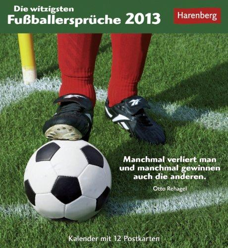 Die witzigsten Fußballersprüche 2013