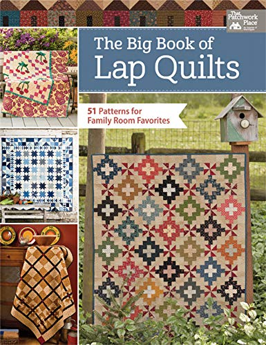 The Big Book of Lap Quilts: 51 Patterns for Family Room ()
