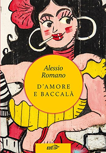 Damore E Baccalà Italian Edition Kindle Edition By Alessio
