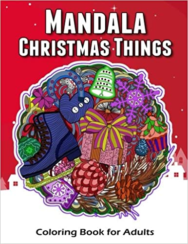 Amazon Mandala Christmas Things Coloring Book For Adults Time To Relaxation And Happy Moment Celebration In Theme Color