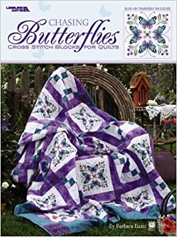Chasing Butterflies: Cross Stitch Blocks for Quilts