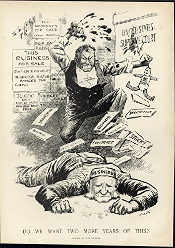 (Teddy Roosevelt Attacking American Business Fury 1910 antique historic print )