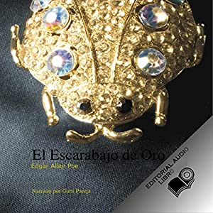 El Escarabajo de Oro (Texto Completo) [The Gold Bug ] Audiobook