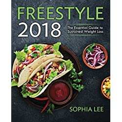 Freestyle 2018: The Essential Guide to Sustained Weight Loss (Over 100+ Point Recipes)