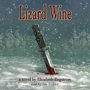 Lizard Wine Audiobook