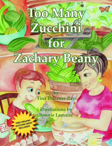 Too Many Zucchini for Zachary Beany with Other