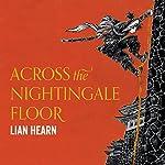 Across the Nightingale Floor: Tales of the Otori, Book 1 | Lian Hearn