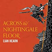 Across the Nightingale Floor: Tales of the Otori, Book 1 | Lian Hearn