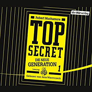 Der Clan (Top Secret: Die neue Generation 1) Hörbuch