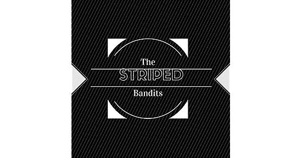 Amazon.com: The Striped Bandits: The Striped Bandits: MP3 ...