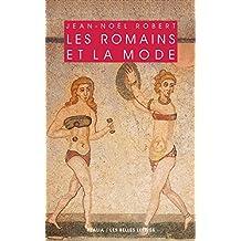 Les Romains et la mode (Realia t. 24) (French Edition)