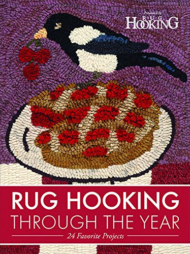 Rug Hooking Through the Year: 24 Favorite Projects (Price Half Rugs)