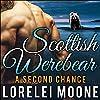 Scottish Werebear: A Second Chance