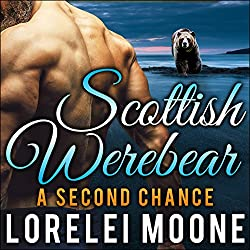 Scottish Werebear: A Second Chance