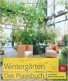wintergarten das praxisbuch 9783835408630 books. Black Bedroom Furniture Sets. Home Design Ideas