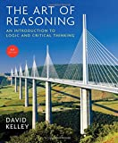 img - for The Art of Reasoning: An Introduction to Logic and Critical Thinking (Fourth Edition) book / textbook / text book