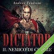 Il nemico di Cesare (Dictator 2) | Andrea Frediani