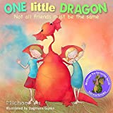 Children Bedtime story picture book for Kids: One Little Dragon, Not all Friends Must be the Same.