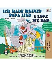 Ich habe meinen Papa lieb I Love My Dad: German English Bilingual Book (German Edition)