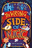 The Wrong Side of Magic (Paperback) [Pre-order 01-01-2099]