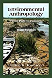img - for Environmental Anthropology: From Pigs to Policies, Third Edition book / textbook / text book