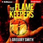 The Flamekeepers | J. Gregory Smith