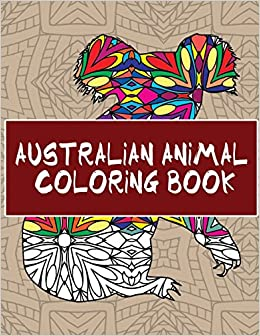 Amazon Australian Animal Coloring Book 30 Beautiful Pages To Color 9781535237222 14 Peaks Books