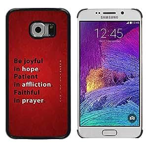 Be Good Phone Accessory // Dura Cáscara cubierta Protectora Caso Carcasa Funda de Protección para Samsung Galaxy S6 EDGE SM-G925 // BIBLE Hope Affliction Prayer