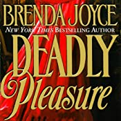 Deadly Pleasure: A Francesca Cahill Novel | Brenda Joyce