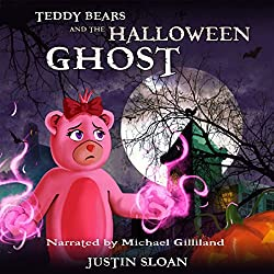 Teddy Bears and the Halloween Ghost: A Children's Paranormal Urban Fantasy