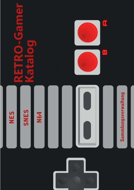 RETRO-Gamer Katalog - NES / SNES / N64: Sammlungsverwaltung ...