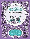 Noggin and the Money