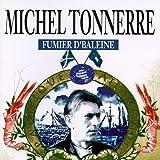 Fumier D'Baleine by Michel Tonnerre (1995-09-14)