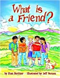 What Is a Friend?, Etan Boritzer, 0976274396