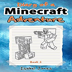 Diary of a Minecraft Adventure, Book 2