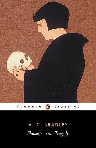 Shakespearean Tragedy (New Shakespeare Library)