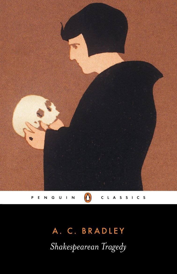 com shakespearean tragedy lectures on hamlet othello  com shakespearean tragedy lectures on hamlet othello king lear and macbeth penguin classics 9780140530193 a c bradley john bayley books
