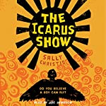 The Icarus Show | Sally Christie