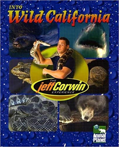 Book Into Wild California (Jeff Corwin Experience)