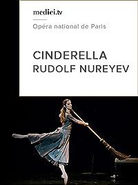 Cinderella – Rudolf Nureyev, Opéra national de Paris