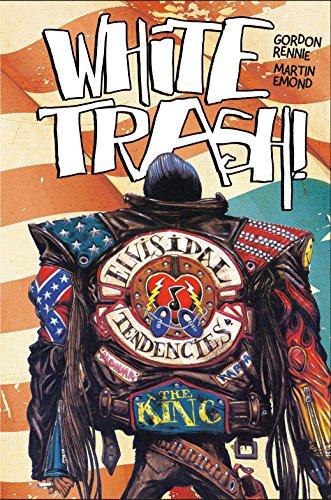 White Trash [Rennie, Gordon] (Tapa Dura)