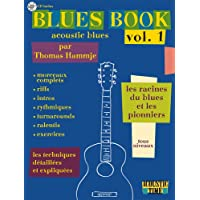 Blues Book Acoustic, volume 1 : Les racines et les pionniers