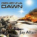 Gehenna Dawn: Portal Wars, Book 1 | Jay Allan