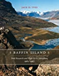Baffin Island: Field Research and Hig...
